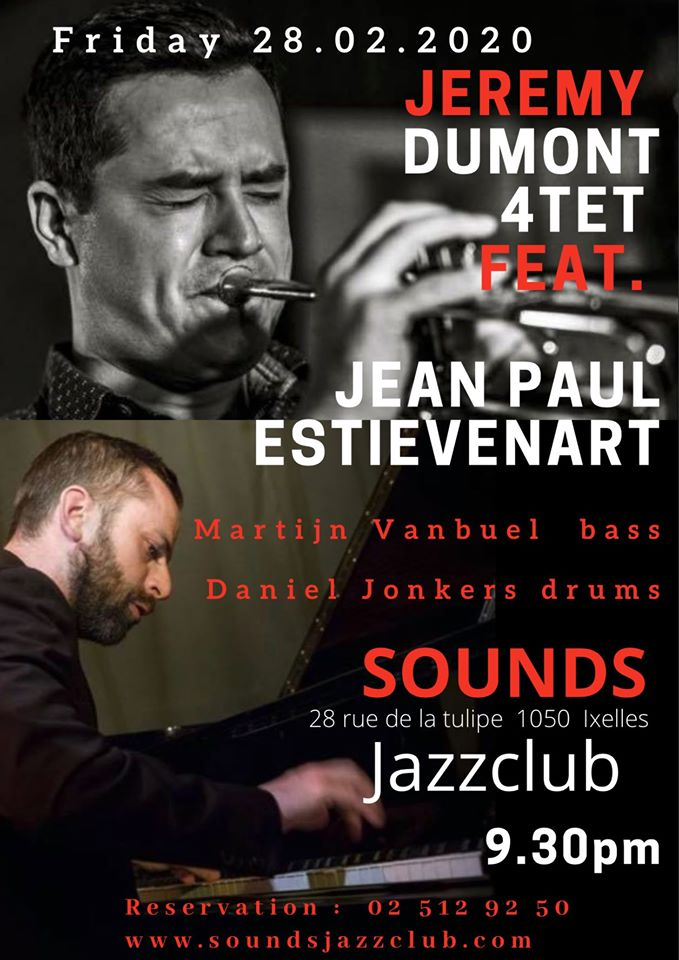Jérémy Dumont 4tet feat. Jean-Paul Estiévenart @ Sounds Jazz Club